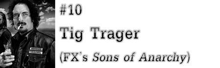 "#10: Tig Trager (FX's ""Sons of Anarchy"")"