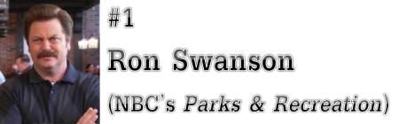 """#1: Ron Swanson (NBC's """"Parks & Recreation"""")"""