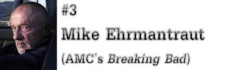 "#3: Mike Ehrmantraut (AMC's ""Breaking Bad"")"