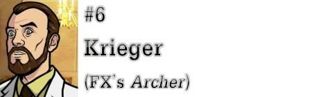 "#6: Krieger (FX's ""Archer"")"